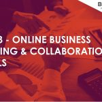 Top 3 Online Business Meeting and Collaboration Tools